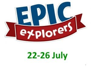 Epic Explorers July 22nd to 26th